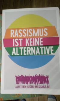 Rassismus ist keine Alternative