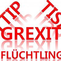 TTIP - TISA - Grexit - Flüchtlinge